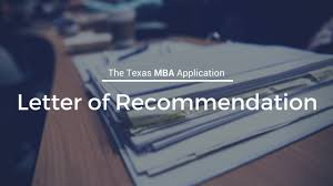 before you apply get a great recommendation letter texas mba