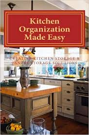 kitchen cabinet storage solutions near me kitchen organization made easy creative kitchen storage and