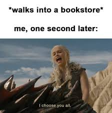 Buy All The Books Meme - 587 best got books images on pinterest book nerd book worms and