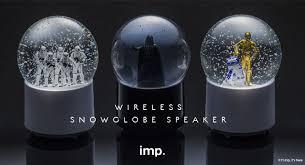 new wars wireless snow globe speakers if it s hip it s here