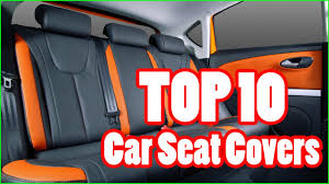 top 10 best car seat covers in 2016 2017 youtube