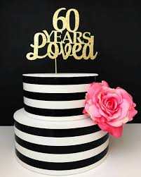 number cake topper 60th birthday cake topper 60 years loved birthday cake topper