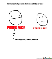Meme Faces Meaning - have a poker face meaning free poker vector art