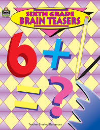 sixth grade brain teasers tcr0512 teacher created resources