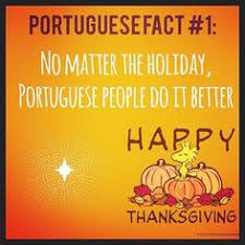 happy thanksgiving portuguese forever happy
