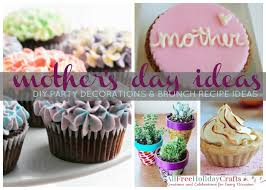 Mother S Day Decorations 21 Mother U0027s Day Ideas Diy Party Decorations And Brunch Recipe