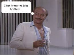 Lopez Meme - i bet it was the diaz brothers frank lopez quickmeme