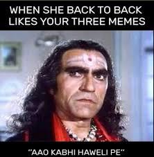 Vulgar Memes - 34 hilarious amrish puri s aao kabhi haveli pe famous dialogue
