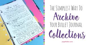 the simplest way to archive your bullet journal collections page