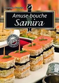 cuisine samira samira 1 amuse bouche livre