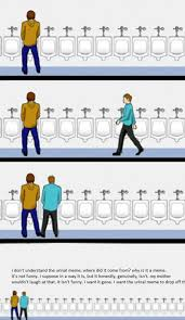Where Memes Come From - why is this a meme urinal etiquette know your meme