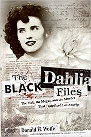 amazon black friday los angeles the black dahlia files the mob the mogul and the murder that