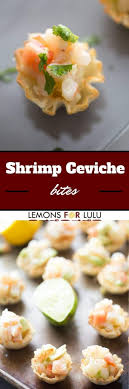 light appetizers for parties shrimp ceviche bites lemonsforlulu com