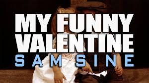 my funny valentine sam sine cover lyrics youtube