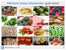 alimenti anticolesterolo senza colesterolo lista dei cibi e valori