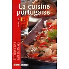 livre cuisine portugaise cuisine portugaise poche achat vente livre parution pas cher