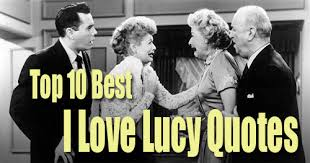 ricky ricardo quotes 10 best i love lucy quotes