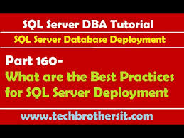 sql server dba tutorial 160 what are the best practices for sql