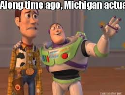Michigan Football Memes - meme maker along time ago michigan actually played football