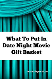 what to put in date night movie gift basket gift frugal living