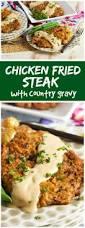 best 25 fried steak ideas on pinterest chicken fried steak