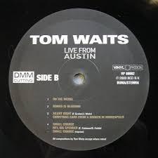 tom waits live from austin romeo bleeding vinyl bootleg