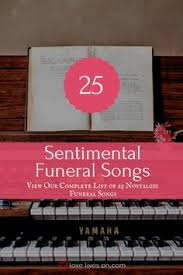 the best country songs for funerals funeral funeral songs and songs