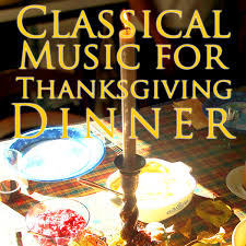 classical for thanksgiving dinner interprètes divers