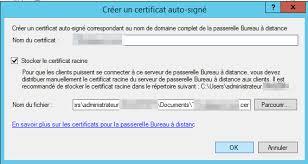 passerelle bureau à distance renouveler recréer un certificat remote desktop expiré rds sous