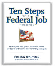 Resume For Federal Jobs by Ten Steps To A Federal Job The Resume Place
