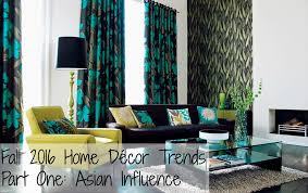 fall 2016 home décor trends part one asian influence fabricana