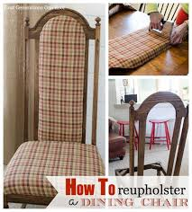 Reupholster Chair Decoration Brilliant How To Reupholster A Dining Room Chair Best