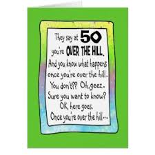 Over The Hill Meme - best over the hill meme funny 50th birthday cards photo card templates over the hill meme jpg