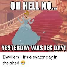 Leg Day Meme - 25 best memes about leg day meme leg day memes