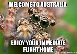 Australia Meme - welcome to australia enjoy your immediate flight home hipster
