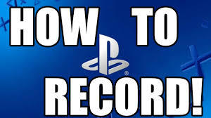 Record by How To Record Ps4 Gameplay Playstation 4 Game Capture Tutorial