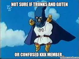 Meme Not Sure If - sure if trunks and goten