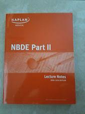 kaplan nbde part 1 lecture notes 2017 paperback ebay