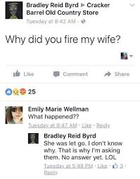 Shots Fired Meme Origin - fired cracker barrel manager brad s wife becomes internet meme
