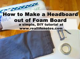 How To Make Headboard How To Make A Headboard Out Of Foam Board Real Notes