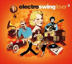 electro swing fever electro swing fever volume 3 musique electronique cd album
