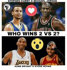 Kobe Bryant Injury Meme - stephen curry michael jordan 9017 ba who wins 2 vs 2 akers kobe