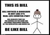 Bill Likes To Travel Be - bill likes to travel be like bill know your meme