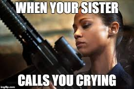 Memes About Sisters - 15 sibling memes to share with your brothers sisters on national