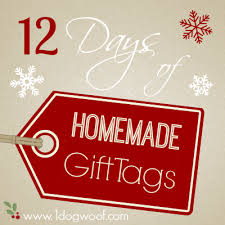 12 days of diy christmas gift tags one dog woof