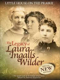 little house on the prairie the legacy of laura ingalls wilder