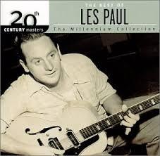 paul best of les paul the best of les paul 20th century masters millennium