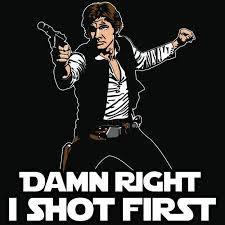 Han Shot First Meme - image 537820 han shot first know your meme