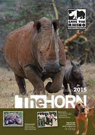 the horn 2015 save the rhino international by save the rhino