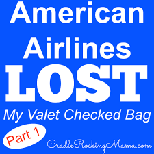 united airlines checked bag american airlines lost my valet checked bag part 1